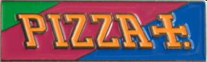 PIZZA PIZZLA PIN